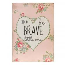 "Clayre & Eef Wandbild/Textschild ""be BRAVE little one"""